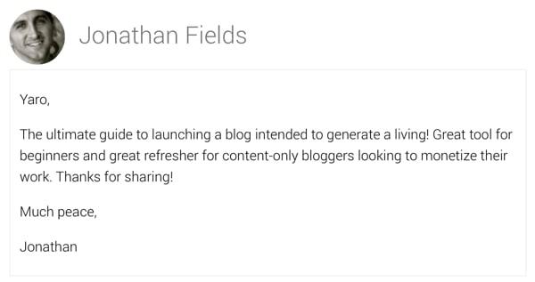 Jonathan Fields Said...