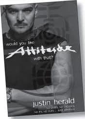 Justin Herald Attitude