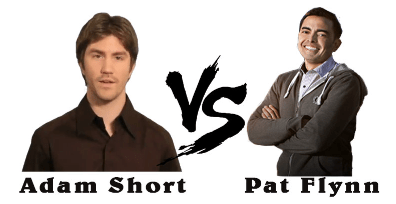 Adam Short Vs Pat Flynn