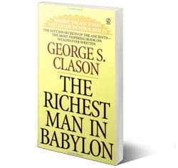 The Richest Man In Babylon - George S Clason