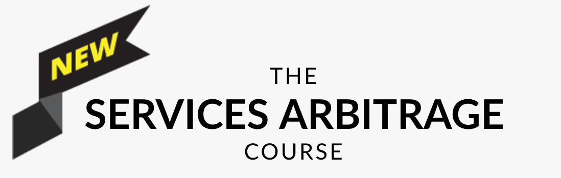 Services Arbitrage Course