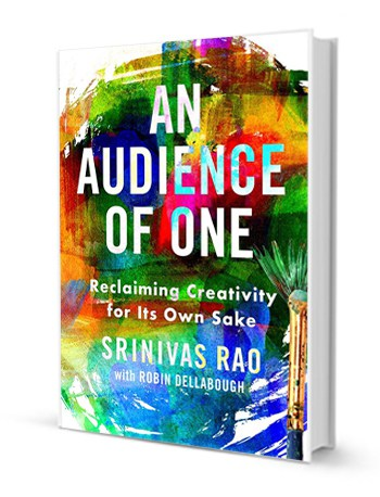 Srinivas Rao - An Audience of One - Book Cover